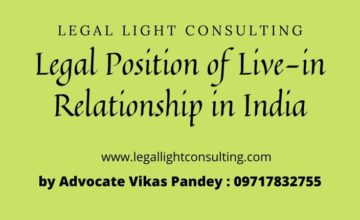 Legal Position of Live-in Relationship in India by legal light consulting