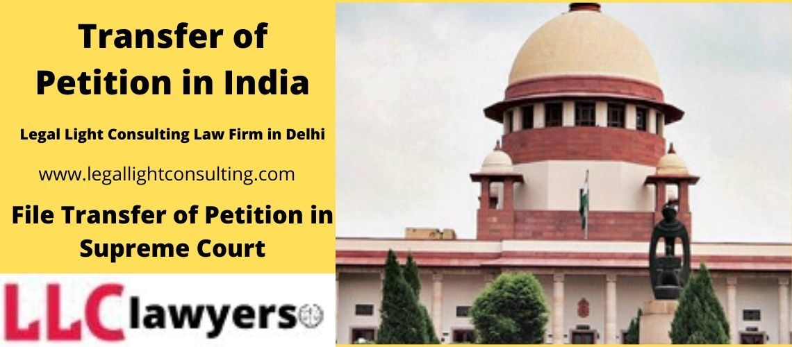Legal light consulting transfer your petition from supreme court