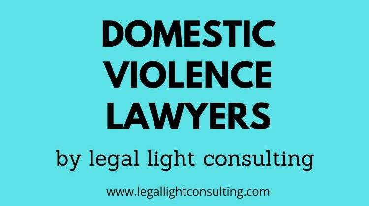 Domestic Violence Lawyers by legal light consulting