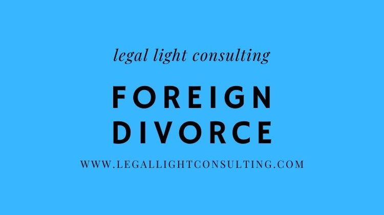 Foreign Divorce by legal light consulting