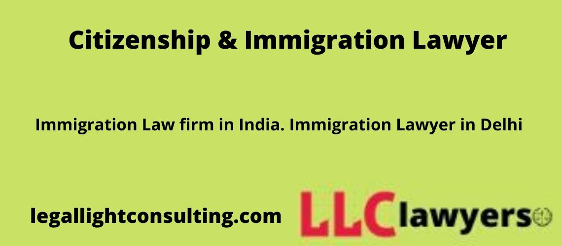 Immigration lawyer in delhi