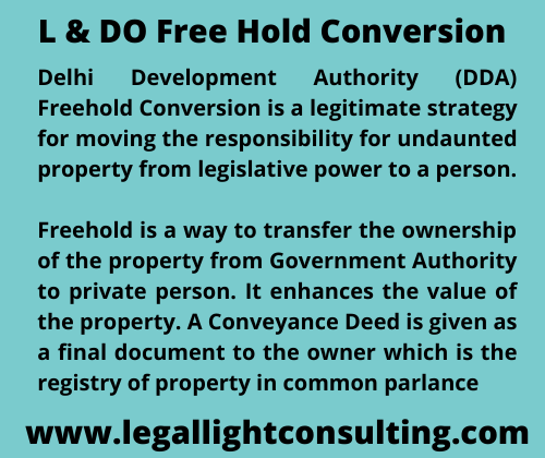 L & DO Free Hold Conversion by llc lawyer legal light consulting