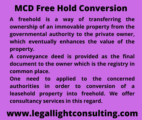 MCD Free Hold Conversion by legallightconsulting.com